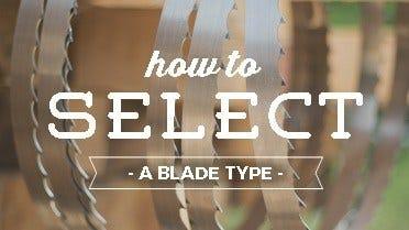 Select a Sawmill Blade Type